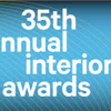 35th Annual Interiors Awards