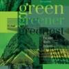 Green, Greener, Greenest